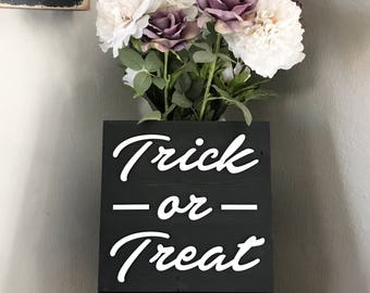 Trick or Treat - Laser Cut Sign