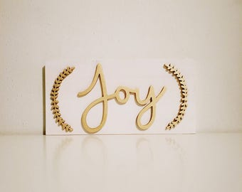 Joy White and Gold Sign