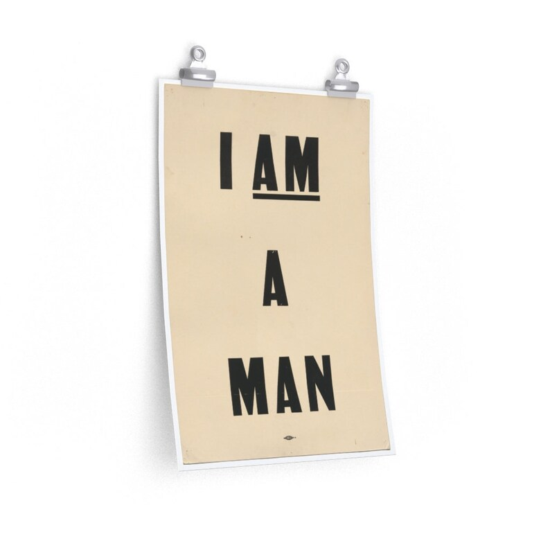   #CollectTheCulture Print Black History 1968 African American I AM A MAN Memphis March Protest Poster