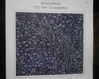 Shadowfax - Too Far To Whisper - vinyl record