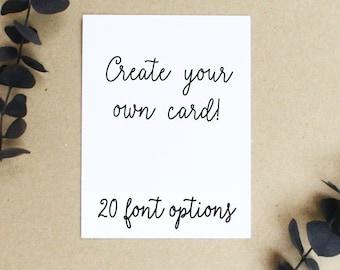 Create Your Own Custom Card