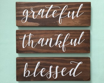 Grateful Thankful Blessed Wood signs - set of 3