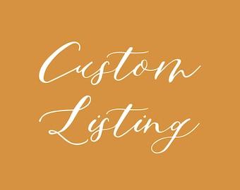 Custom Listing for Annie