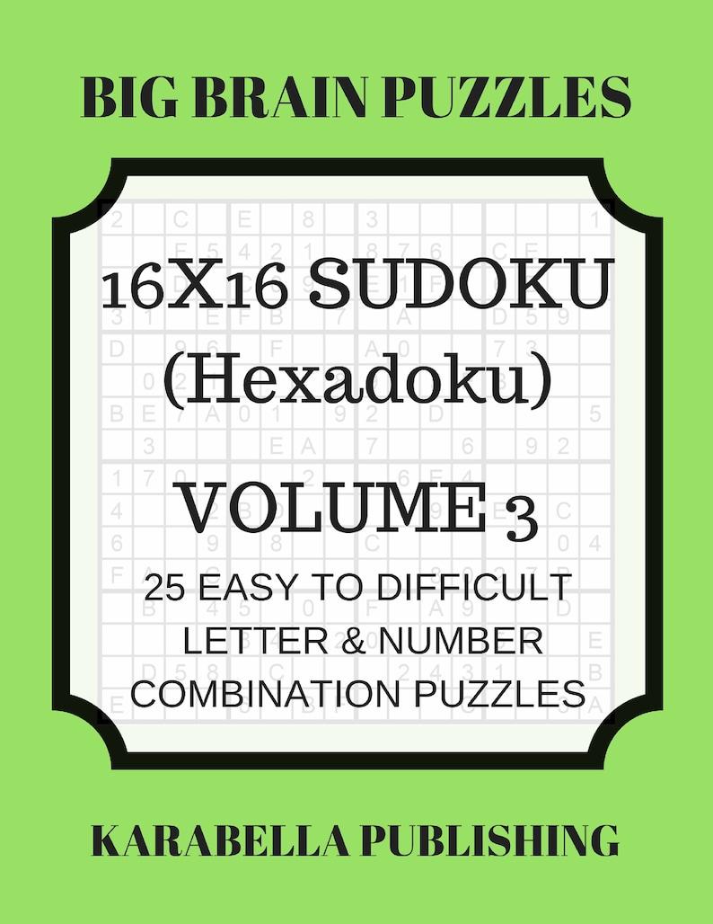 image about Sudoku 16x16 Printable titled Hexadoku sudoku 16x16 16x16 sudoku sudoku print mega sudoku Electronic Down load sudoku 16 sudoku complicated massive sudoku sudoku downloadVol 3
