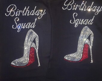 Birthday squad rhinestone tank top. Birthday squad red bottom shoe shirt. Birthday entourage shirts . Birthdays bling tanks. Birthday tees.