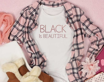 Black is Beautiful girls t-shirt, pro black shirt, black history t-shirts, African American shirts, Girls clothing, t-shirts for toddlers