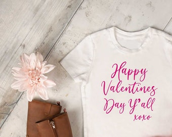 Happy Valentines Day Y'all kids shirt, youth valentines day t-shirt, toddler valentine shirt, country, southern valentine t-shirts for girls