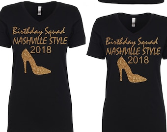 3 birthday squad shirts. Ladies birthday t-shirts. Birthday squad stellito tank tops. Birthday tees. Nashville birthday t-shirts.