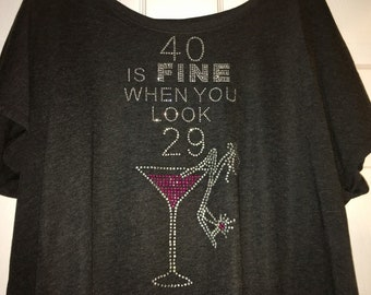 Birthday Shirts for women , 40th birthday top , 40 is fine when you look 29 shirt , ladies off shoulder, cute, dolman birthday shirt , tee