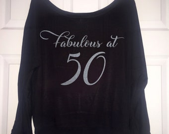 Long sleeve fabulous at 50 shirt , women's birthday party t-shirt, fifty , 50th glamorous, womens cute, glitter birthday top ,