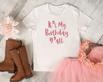 It's my birthday y'all t-shirt - girls birthday shirt - childrens southern birthday shirt - cowgirl birthday party - country birthday tee