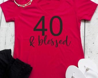40 and blessed birthday shirt . 40th birthday t-shirts . 40th birthday shirt for women . women's birthday shirt . christian birthday gift
