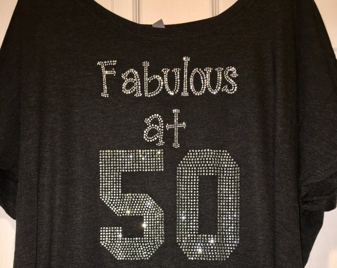 ladies birthday shirts. Fabulous at 50 shirt. 50th birthday tshirt. Fifty year old Birthday rhinestone short sleeve shirt. Adult shirt.