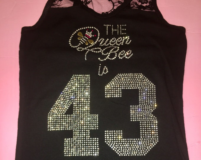 Adult Birthday Shirts. Queen Bee is 43 birthday shirts. Ladies Rhinestone Birthday Tank Tops. Birthday T-shirts, Birthday Tank, Off shoulder
