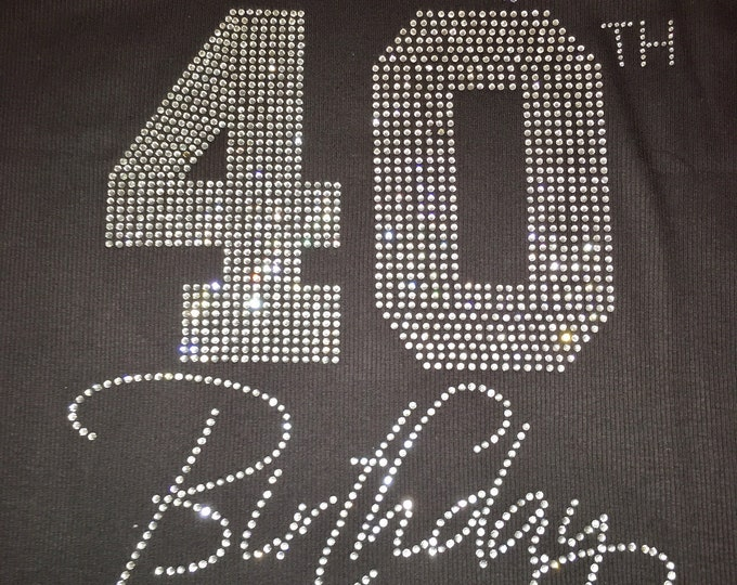 40th birthday shirt , women's birthday t-shirt , unisex bling birthday shirt , ladies forty birthday tee, birthday weekend, girls weekend