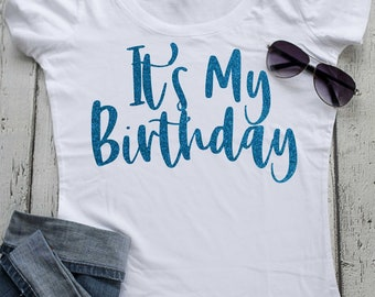 It's My birthday Gold Glitter Shirt - Birthday t-shirt . Ladies birthday Shirts . Womens Birthday Shirts. Vinyl Birthday Shirt- Glitter