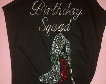 Birthday squad tank top , birthday shirts for women, ladies birthday t shirt , birthday squad rhinestone shirt ,unisex ladies birthday shirt