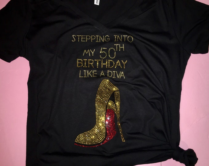 Birthday Shirts Women , 50th birthday tee , Ladies gold rhinestone shirt , birthday diva t-shirt , stepping into by fifty birthday, 50 tee