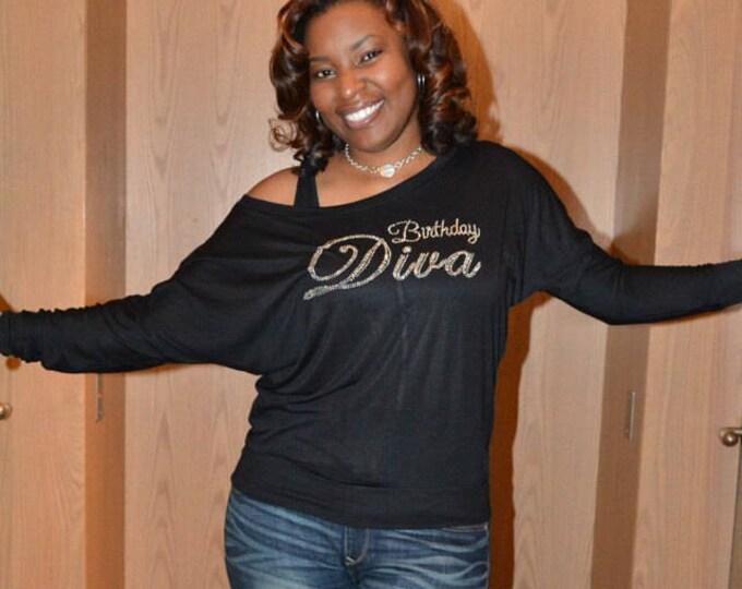Ladies Off shoulder birthday shirt / Women's birthday shirt / Birthday rhinestone shirt / Birthday diva / slouchy birthday shirt / 21st / 30