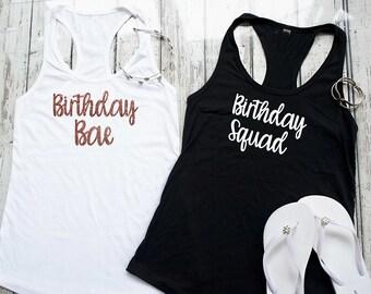 Birthday Bae / Birthday Squad Shirts / Womens birthday t-shirts / Birthday shirts for women / Birthday tank top / Birthday tees womens