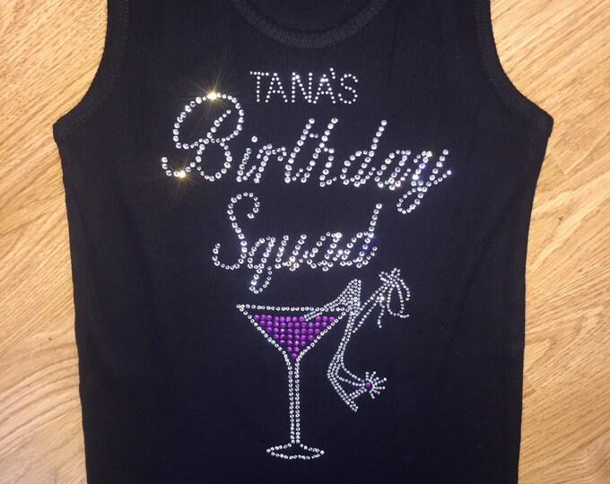 Custom Birthday Squad Tank Top . Personalized name birthday tees. Birthday squad shirts . Ladies birthday bling shirt . Tank , v Neck, scoop