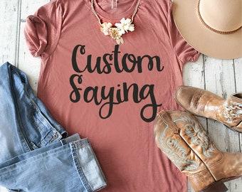 Custom Birthday shirt / Birthday Shirts for women / Unisex Custom saying t-shirt / Personalized birthday shirt / personalize your t-shirt /
