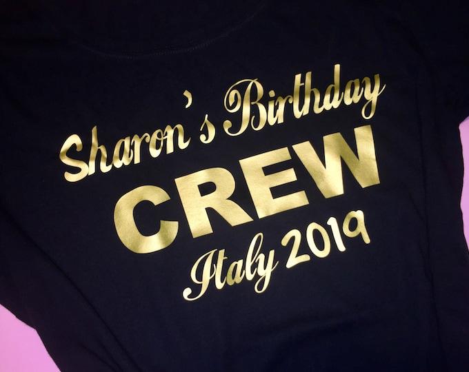 Birthday crew t-shirt , women's custom birthday shirts , personalized gold birthday tees , ladies weekend , girls weekend trip tshirts