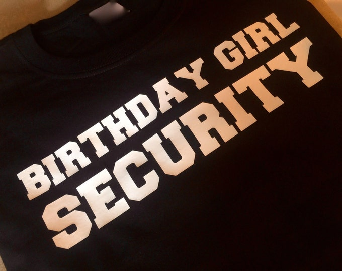 Birthday Security t-shirt . Ladies dolman sleeves , off shoulder, wide neck top - funny birthday entourage t-shirts - white writing .