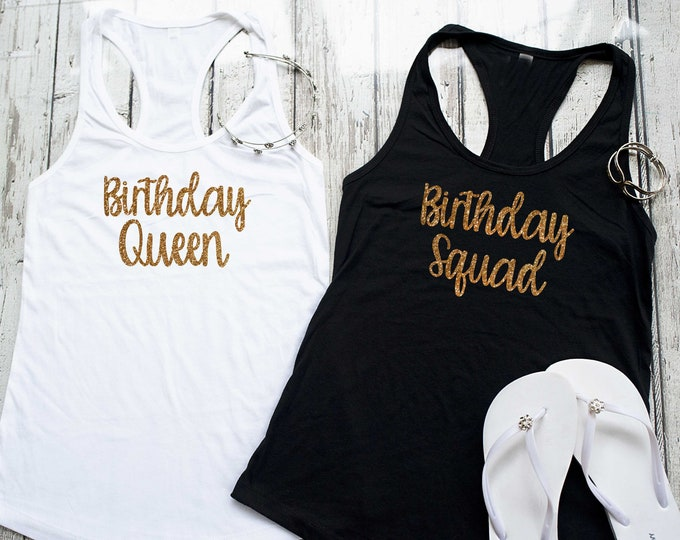 Gold glitter birthday queen tank top / Birthday squad shirt / womens birthday shirts by birthday squad / Birthday squad glitter t-shirts