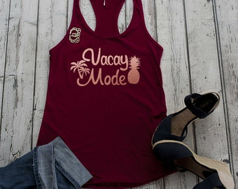 Vacation shirt , weekend , vacay mode tank top , cute birthday gift idea , best friend present, birthday gifts for her, cute summer tank