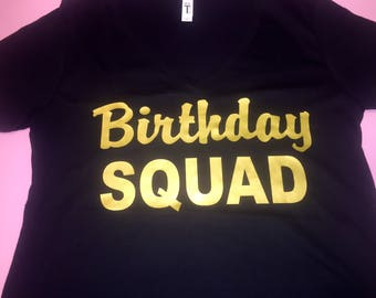 Customized birthday squad gold foil shirts . Ladies birthday tshirts . 21st, 30th, 40th birthday shirts . Girls weekend shirts .