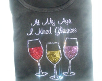At My Age I Need Glasses Wine Shirt. Christmas. Black Friday Sale. Cyber Monday Sale. 50th birthday. 40th birthday. large, XL 1X, 2X, 3X