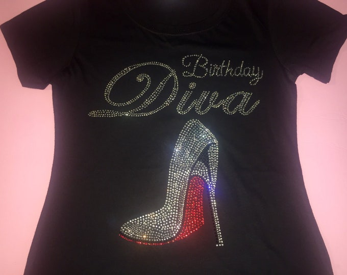 Birthday diva t shirt - birthday diva red shoe shoe - women's birthday t shirts - birthday entourage women's - rhinestones v neck shirts -