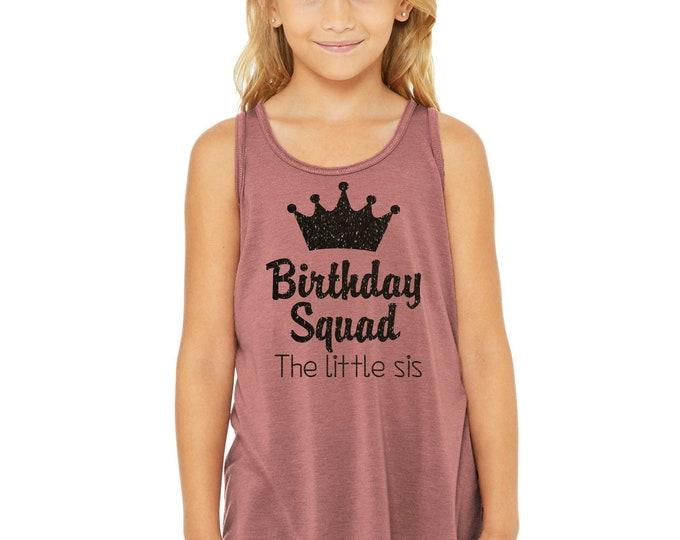 Youth birthday squad tank tops - Cute birthday shirts - group birthday t-shirt - little sis birthday squad tank - 5th , 6th , 7th, 8th shirt