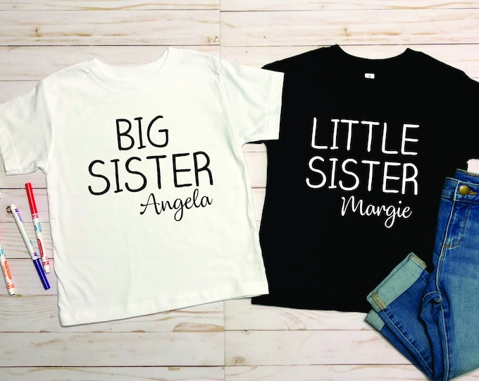 Big Sister Shirt , Little sister t-shirt , Toddler sisters shirts, Customized t-shirt with name, Cute sister gift, Siblings t-shirts