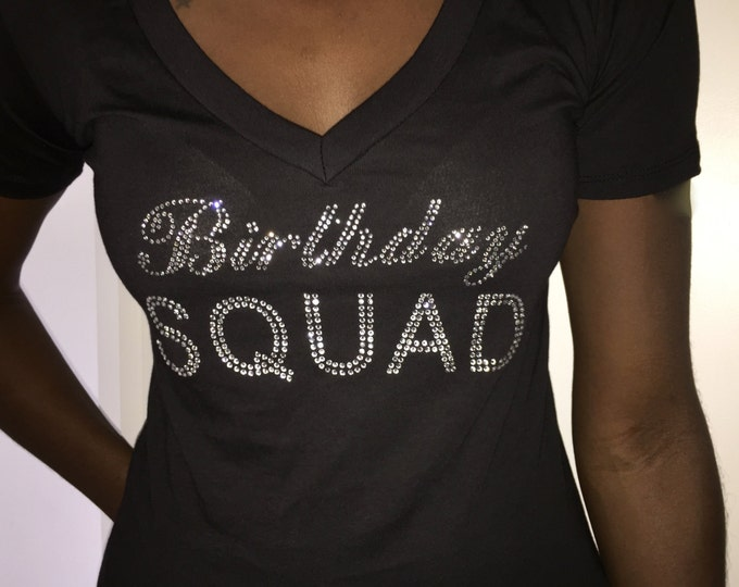 Birthday Squad V Neck T-Shirt // Ladies Birthday Rhinestone Shirts // Birthday Tees // Small , Medium, Large , XL, XXL, 2X, 3X