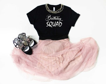 Birthday Squad t-shirt , Cute Birthday squad shirt for women, birthday t-shirts womens, unisex birthday t-shirt, birthday tee, 40th, 30th