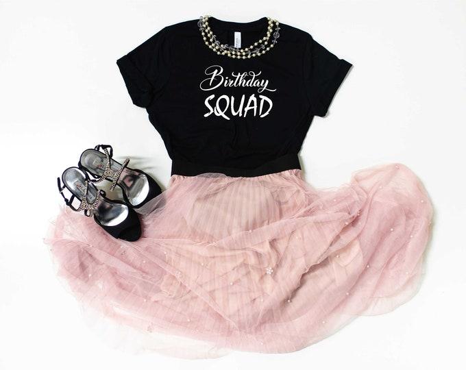 Birthday Squad t-shirt , Cute Birthday squad shirt for women, birthday t-shirts womens, unisex birthday t-shirt, birthday tee, 40th, 30th
