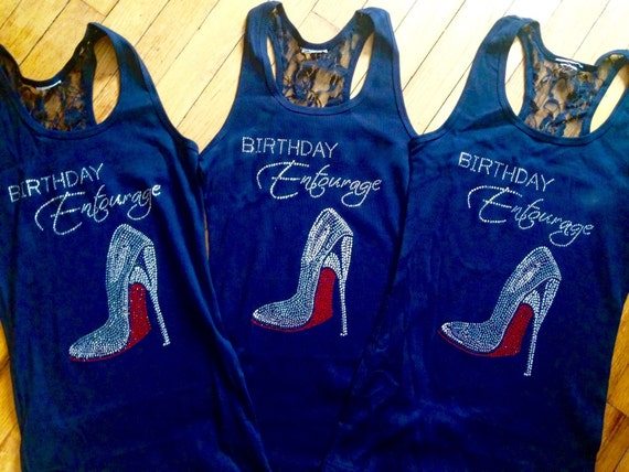 Birthday Shoe Bash bling shirts Shirts Birthday Shirt Birthday 3 Bottom Cancun Birthday Entourage Red Entourage tank Shoe qRPvBTw