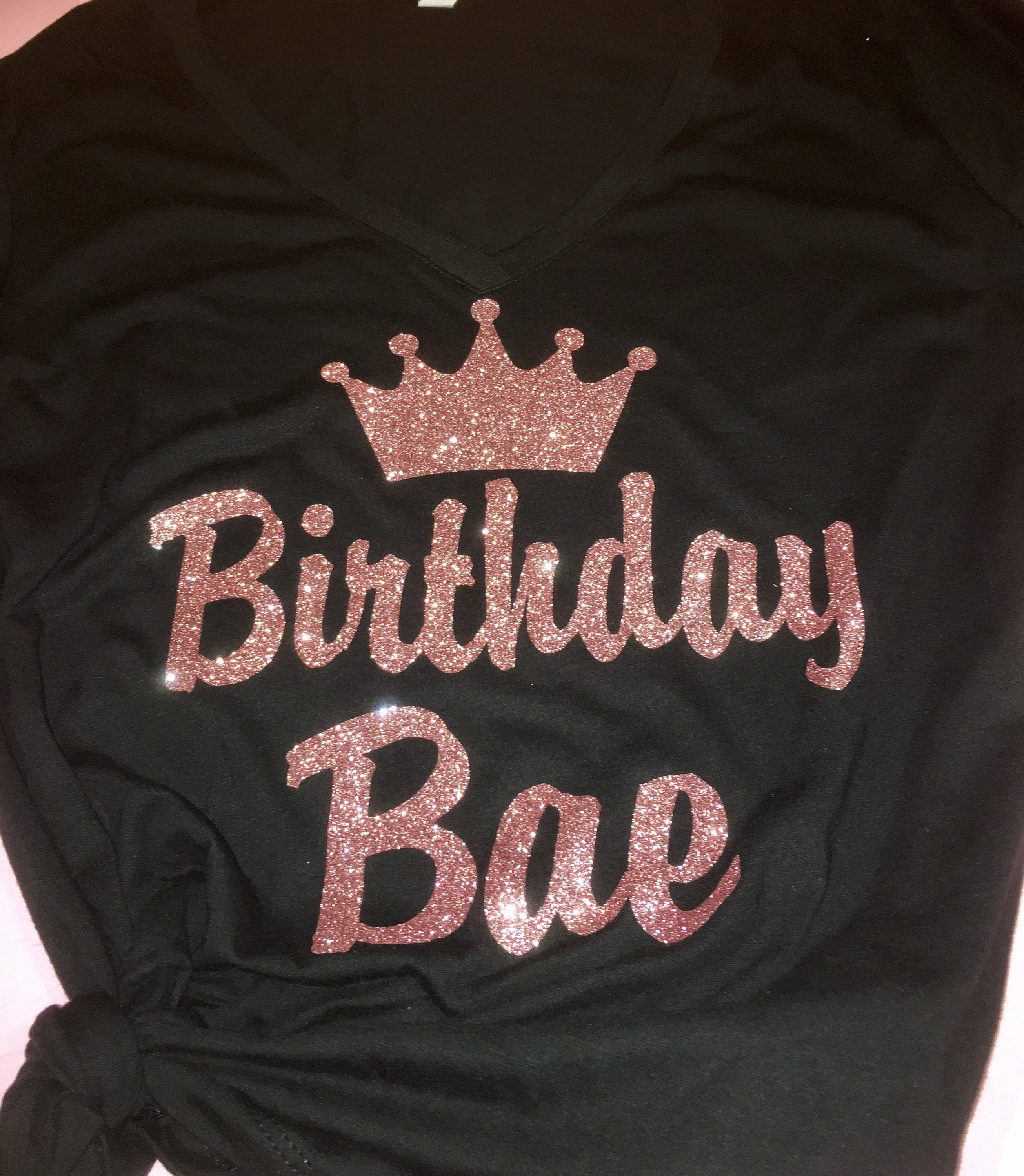 Birthday Bae Shirt Cute Women Ladies Rosegold T Fitted V Neck Womens Tees
