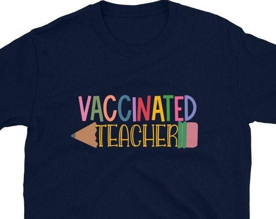 Vaccinated Teacher Short-Sleeve Unisex T-Shirt