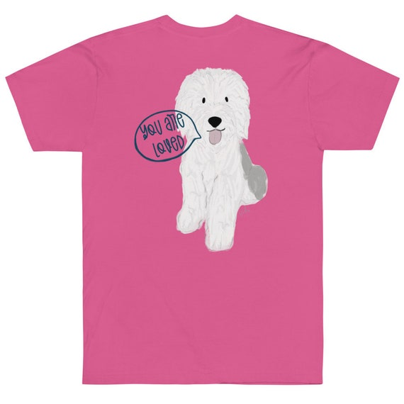 You Are Loved Dog T-Shirt