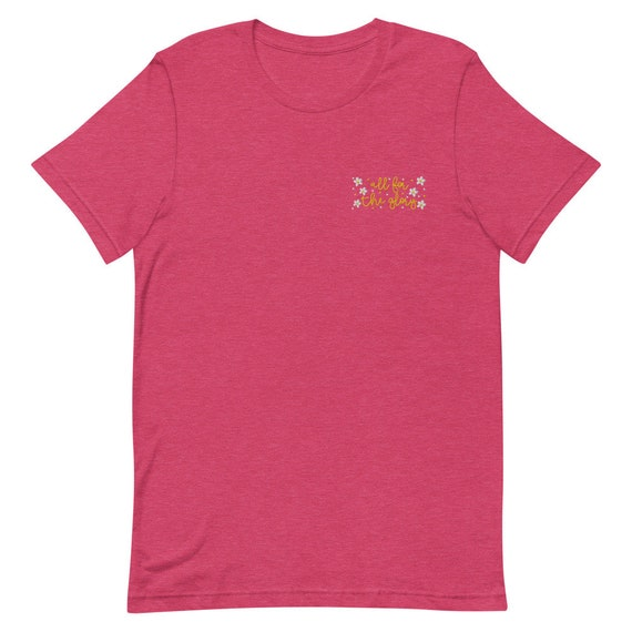 Embroidered All For The Glory of God Tshirt