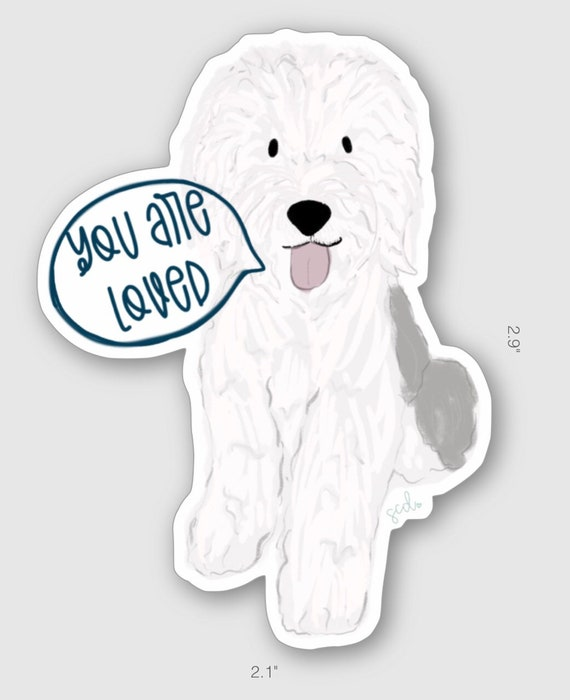 You Are Loved Dog Decal