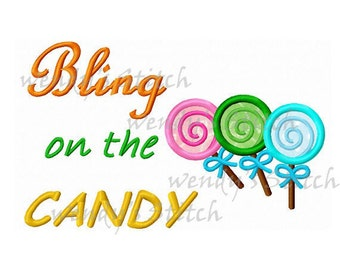 Bling on the candy lollipops machine embroidery applique design
