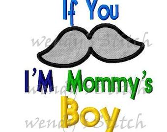I'm mommy's boy applique machine embroidery design