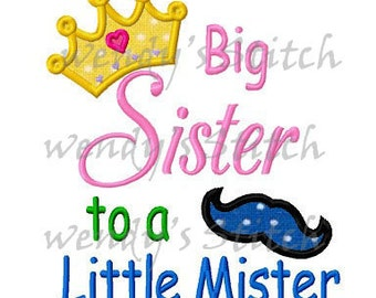 big sister to a little mister machine embroidery design instant download
