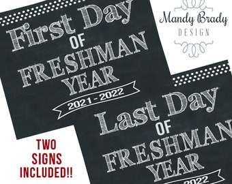 First Day of Freshman Year Printable Signs | Last Day of Freshman Year Sign | Back to School 2021 | Instant Download | Chalkboard Freshman