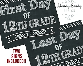 First Day of 12th Grade Printable Signs | Last Day of 12th Grade Sign | Back to School 2021 | Instant Download