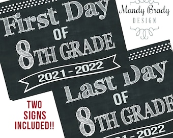 First Day of Eighth Grade Printable Signs | Last Day of Eighth Grade Sign | Back to School 2021 | Instant Download | Chalkboard 8th Grade